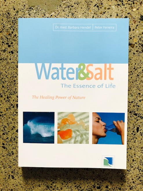 Water & Salt - The Essence of Life