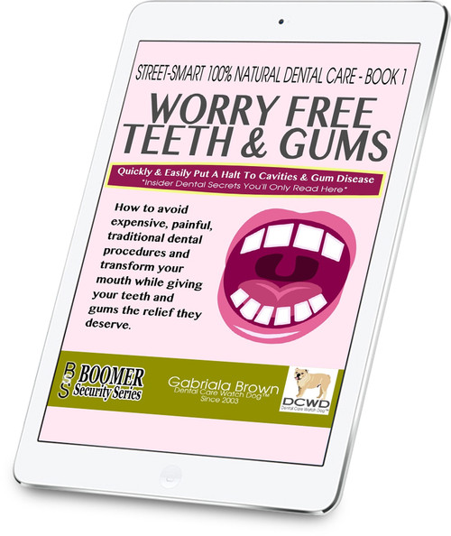 Worry Free Teeth & Gums - Gabriala Brown (Audio Only)