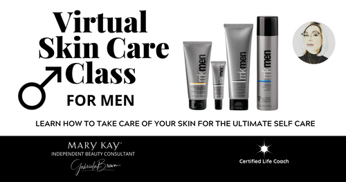 Virtual Skin Care Class (For Men Only) with Gabriala Brown