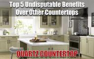 Quartz Countertop - Top 5 Undisputable Benefits Over Other Countertops