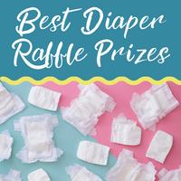 Best Diaper Raffle Prizes