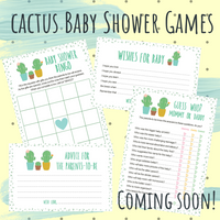 Cactus Baby Shower Games Coming Soon!