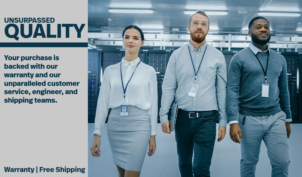 3 business professionals stand in front of a row of racks in a datacenter.  The text reads Unsurpassed Quality, Your purchase is backed with our warranty and unparalleled customer service, engineer, and shipping teams. Below reads Warranty and Free Shippi
