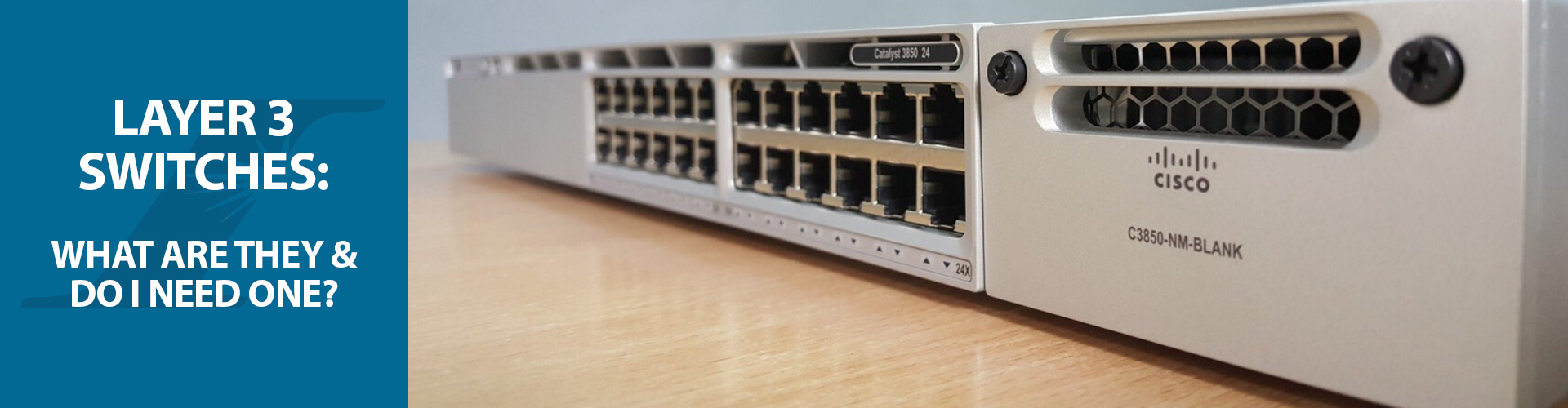 Layer 3 Switches: What Are They and Do I Need One?