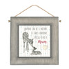 """Hanging Wooden Sign """"Anyone Can Be A Mother"""""""