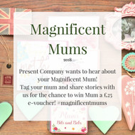 Mothers Day 2018 - Magnificent Mums Campaign