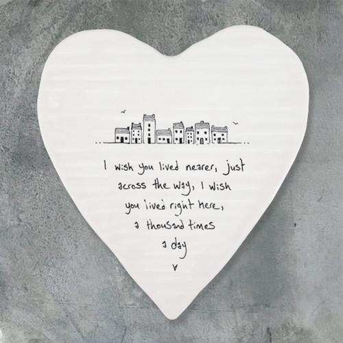 Porcelain Heart Coaster - Wish You Lived Nearer