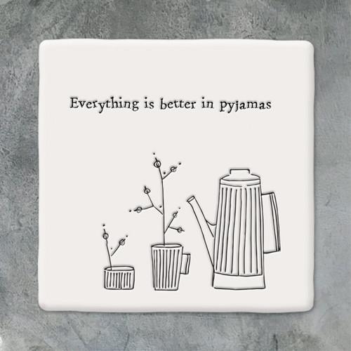 Square Porcelain Coaster - Better in Pyjamas
