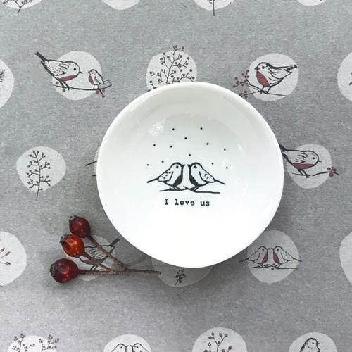 Small wobbly bowl-I love us
