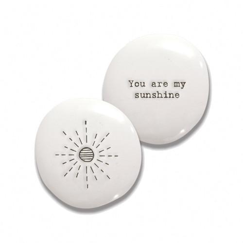 "Porcelain Pebble ""You Are My Sunshine"""