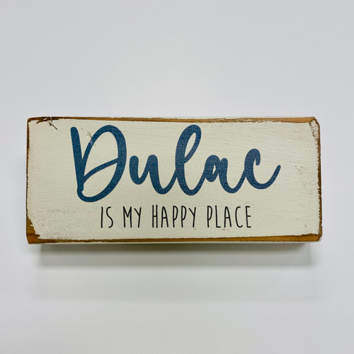 Block My Happy Place - Dulac