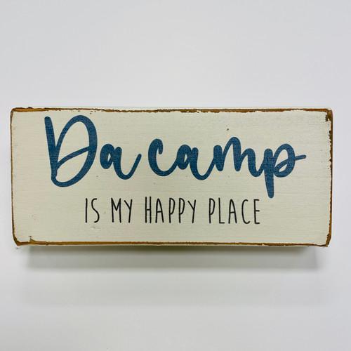 Block My Happy Place - Da Camp