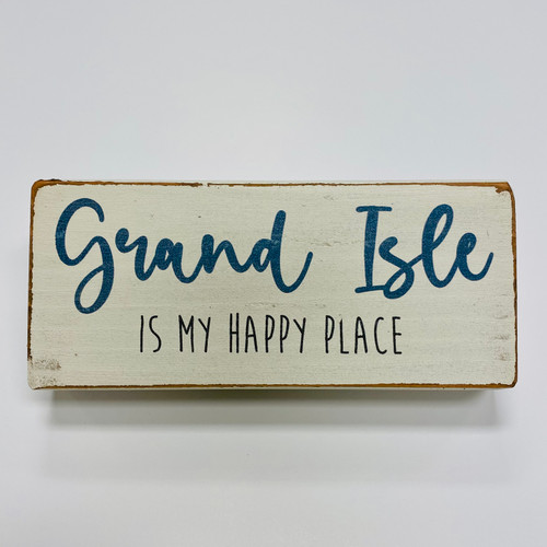 Block My Happy Place - Grand Isle