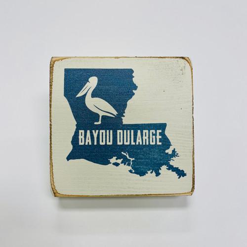 Pelican State Wood Block - Bayou Dularge