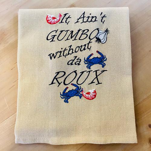 Kitchen Towel - It Ain't Gumbo...
