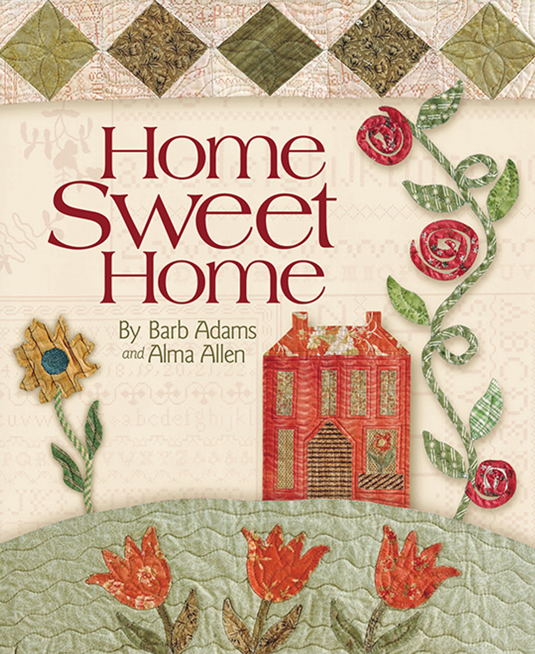 Home Sweet Home By Barb Adams And Alma Allen