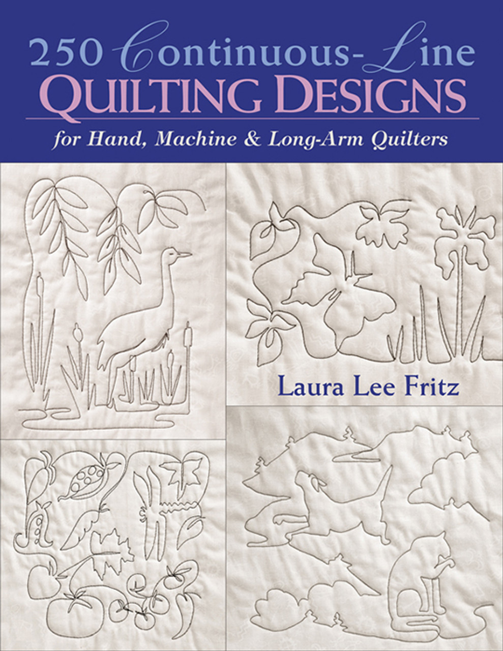 250 Continuous Line Quilting Designs Print On Demand Edition C T