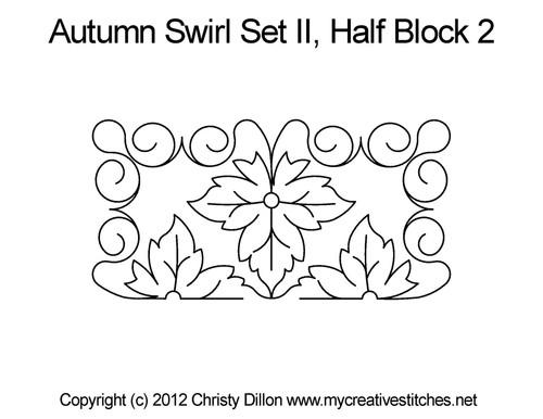 Autumn swirl set half block 2 quilting patterns