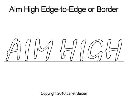Aim high edge to edge designs & border