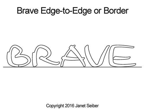 Brave edge to edge designs & border