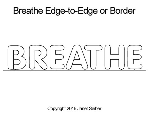 Breathe edge to edge quilting patterns or border
