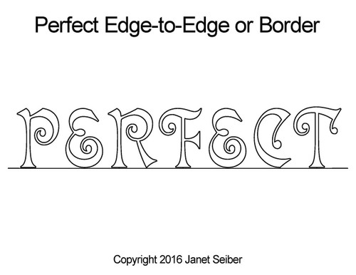 "Janet Seiber ""Perfect"" Edge-to-Edge or Border"