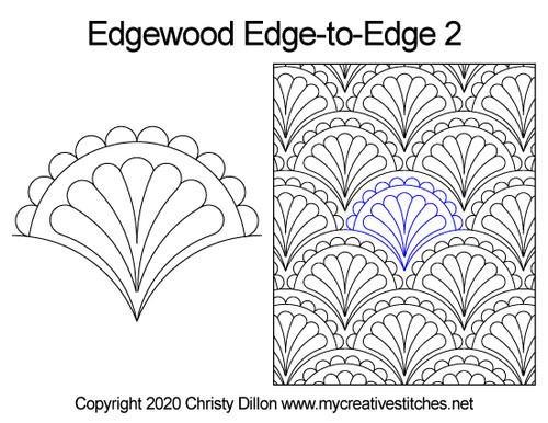 Edgewood edge to edge 2 designs