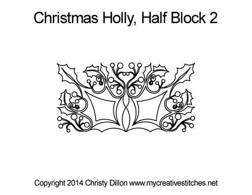 Christmas holly half block 2 quilting designs
