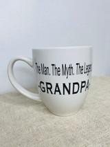 THE MAN. THE MYTH. THE LEGEND. -GRANDPA-