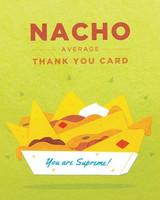 Greeting Card | Nacho Average Thank You
