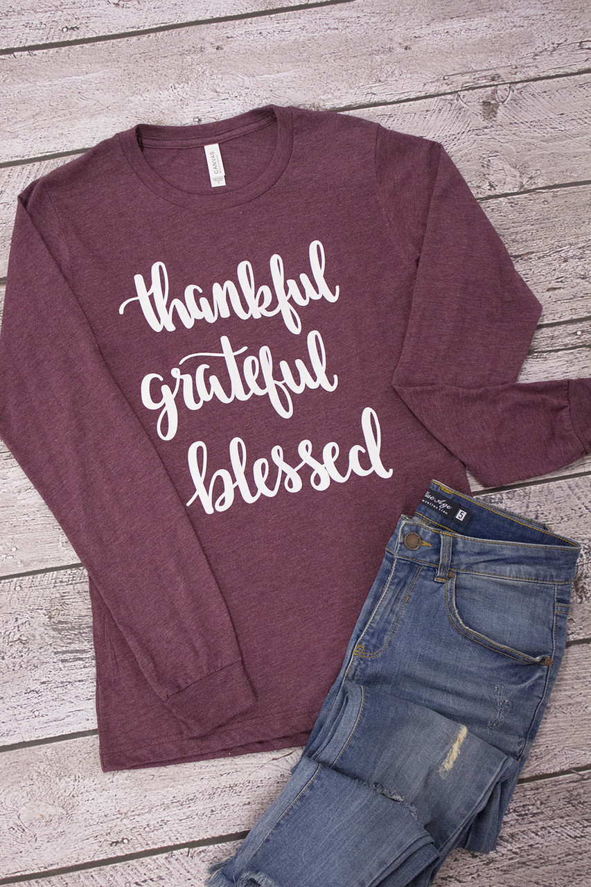 8f22fccfab74e Thankful Grateful Blessed Long Sleeve Graphic Tee - The Pink Lily