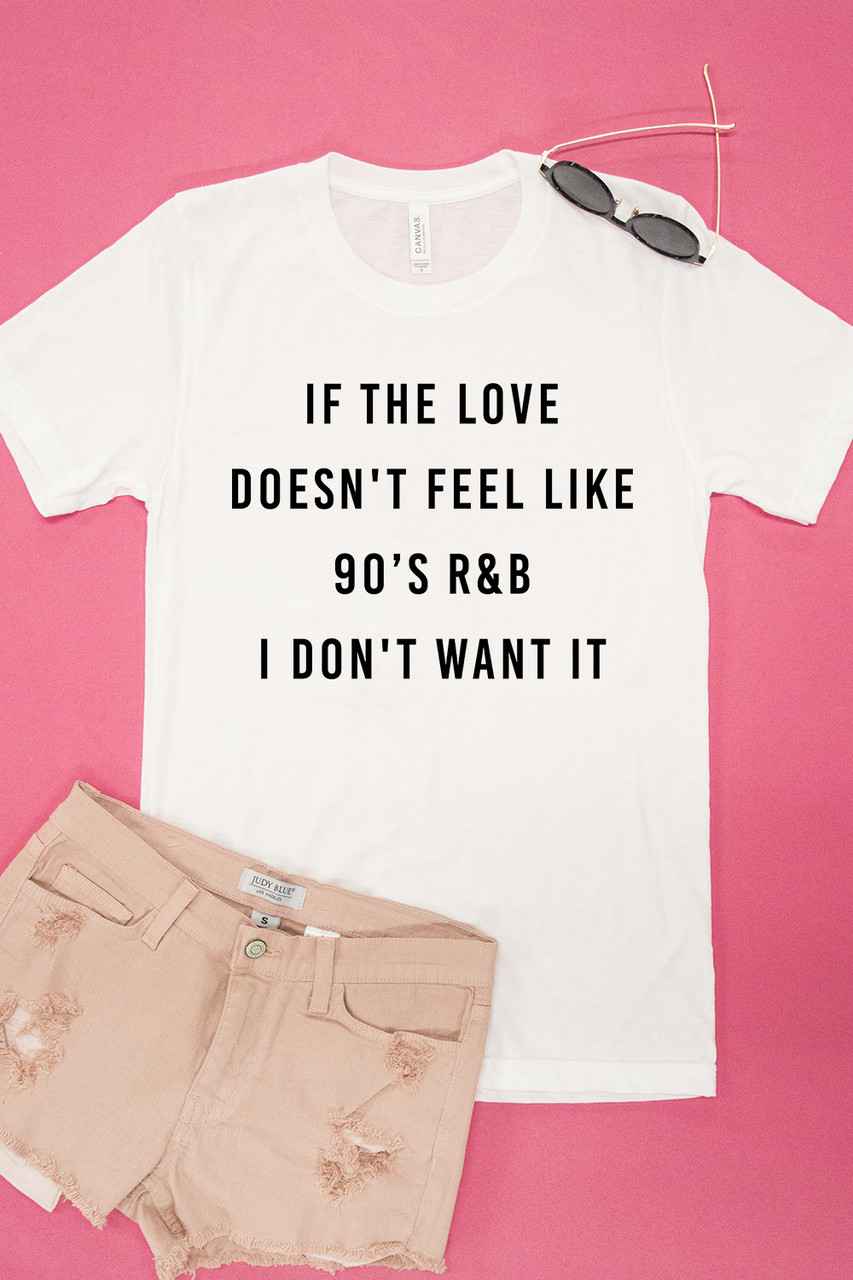 45004cc721f19 Love Like 90s R B Graphic Tee - The Pink Lily