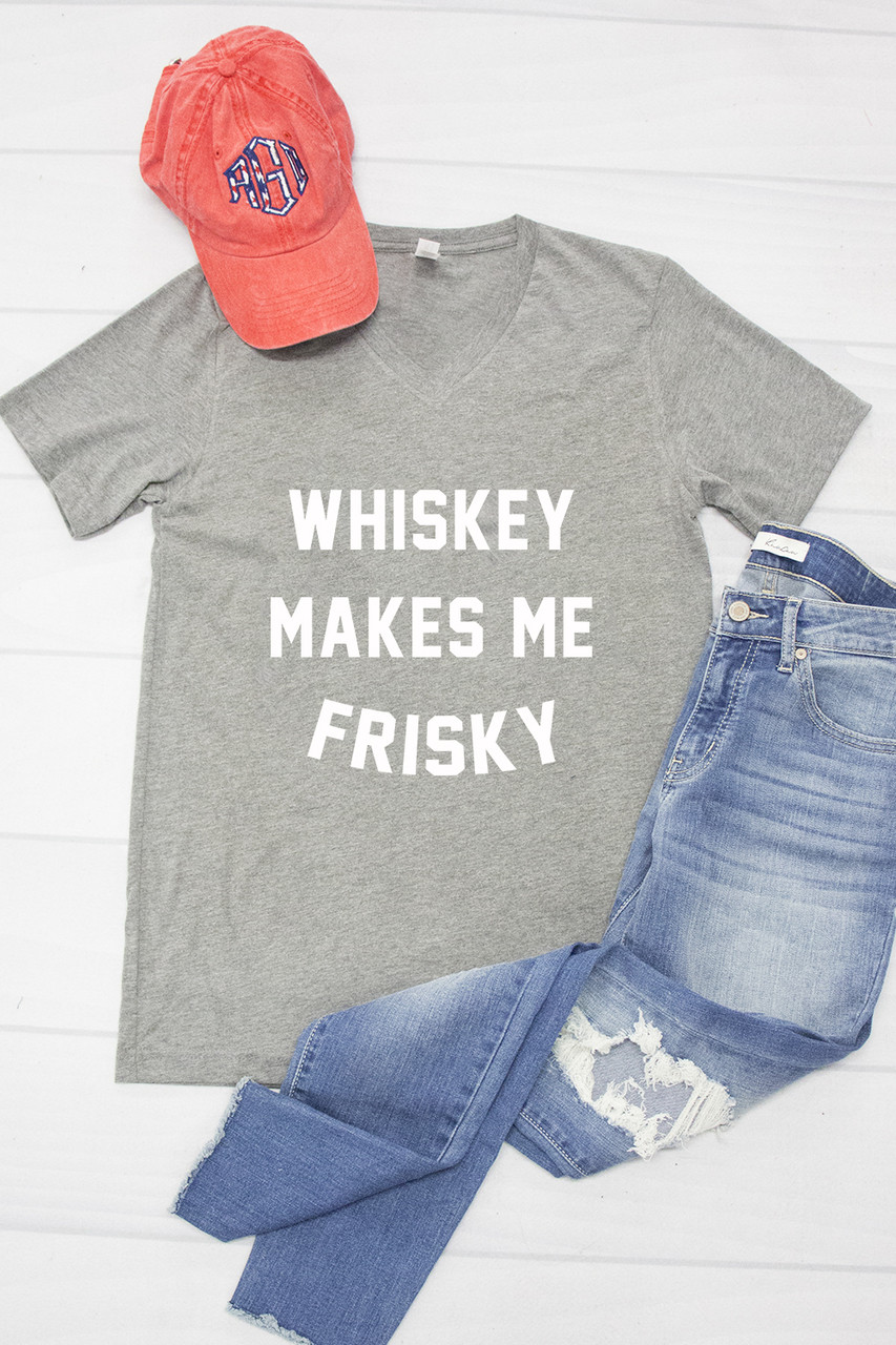 10f916df Whiskey Makes Me Frisky Graphic Tee - The Pink Lily