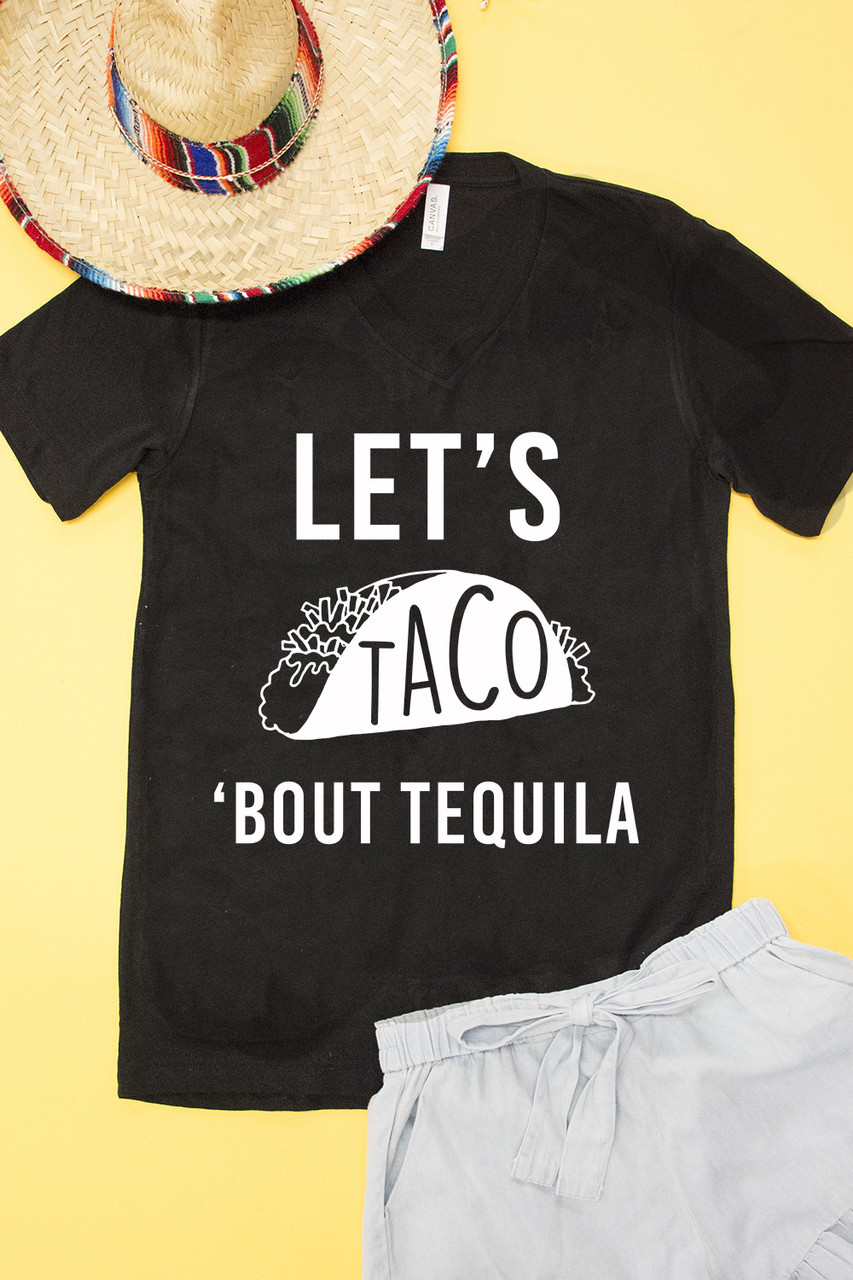 f161075ea Let's Taco Bout Tequila Graphic Tee - The Pink Lily