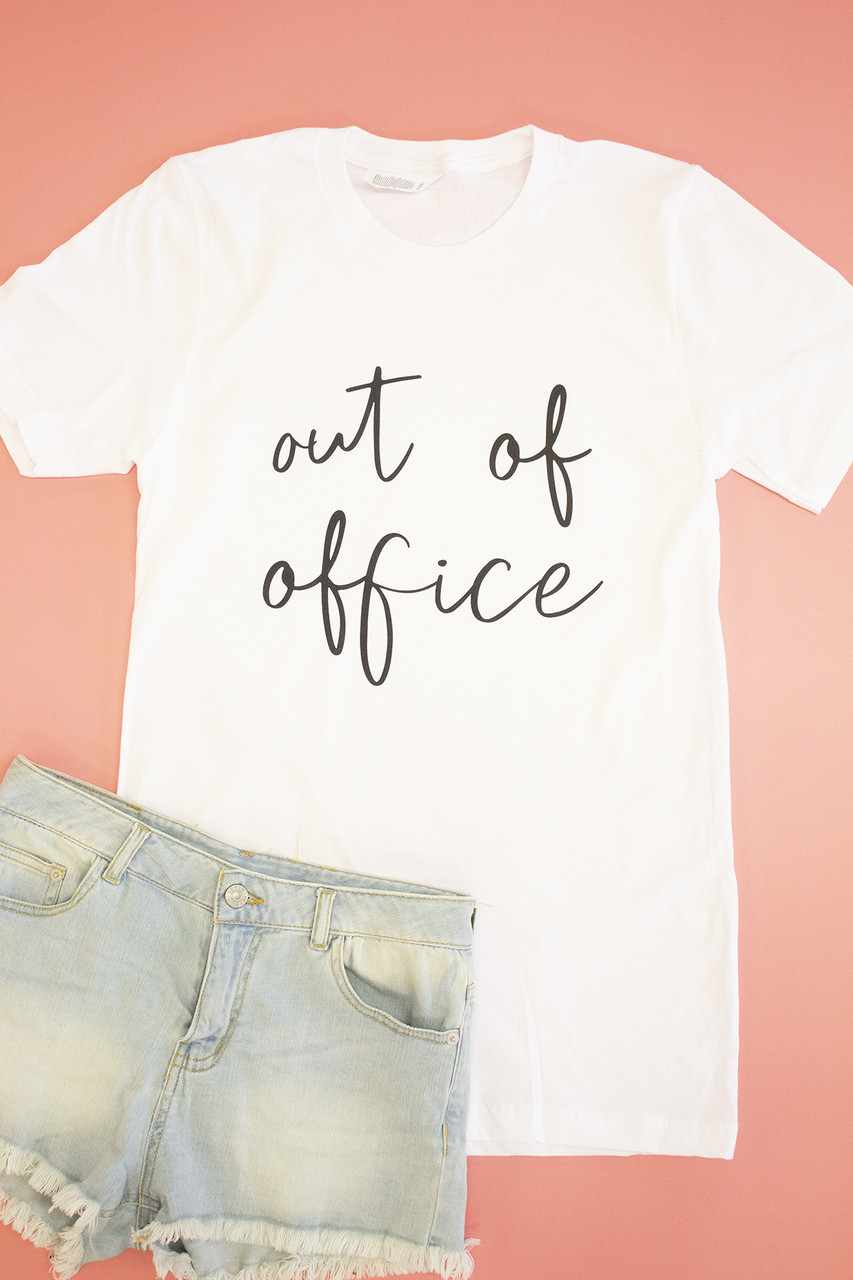 ba51e438ed3126 Out Of Office Graphic Tee - The Pink Lily