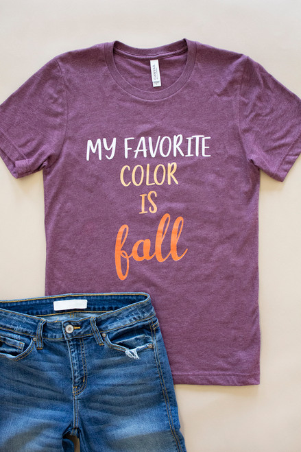 My Favorite Color Is Fall Graphic Tee
