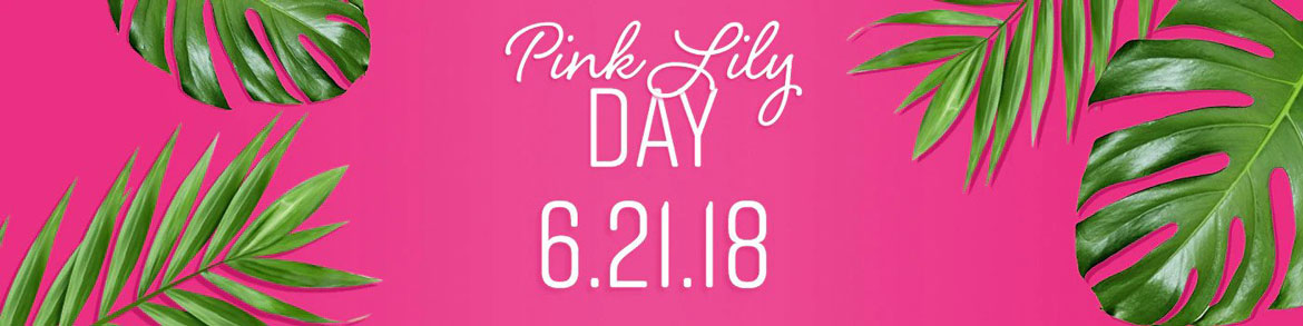 Pink Lily Day