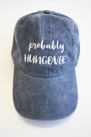 f31c42f85f3be Probably Hungover Embroidered Baseball Cap