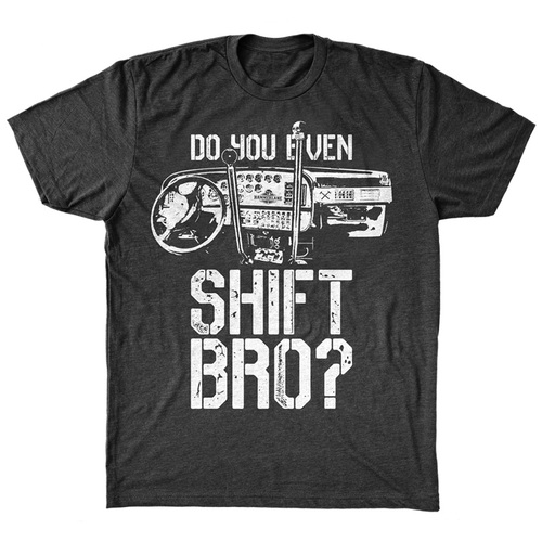 Do You Even Shift Hammer Lane Trucker Shirt