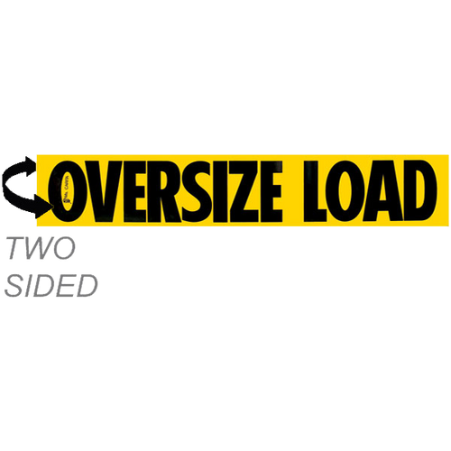 "12"" x 72"" Aluminum Oversize Load Double Sided Sign"