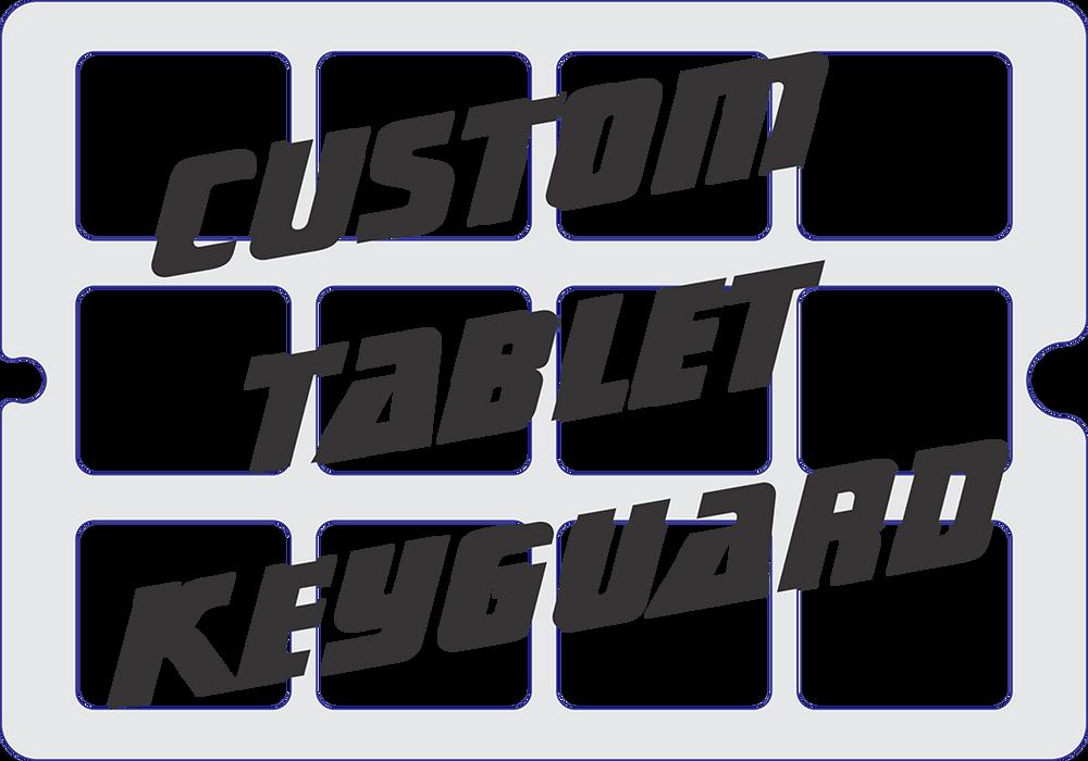 Custom Tablet Keyguard