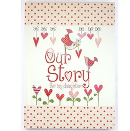 Our Story - For My Daughter