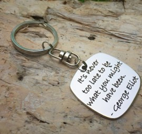 Poetic Pieces Key Ring - 'It's Never Too Late'
