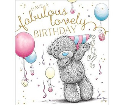 Tatty Teddy 'Have a Fabulous Lovely Birthday' Card