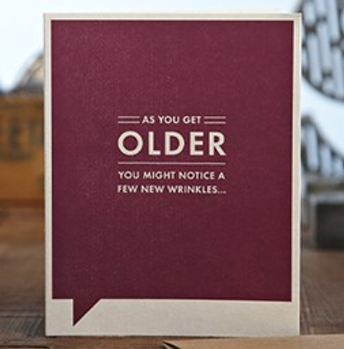 Birthday Card - As You Get Older
