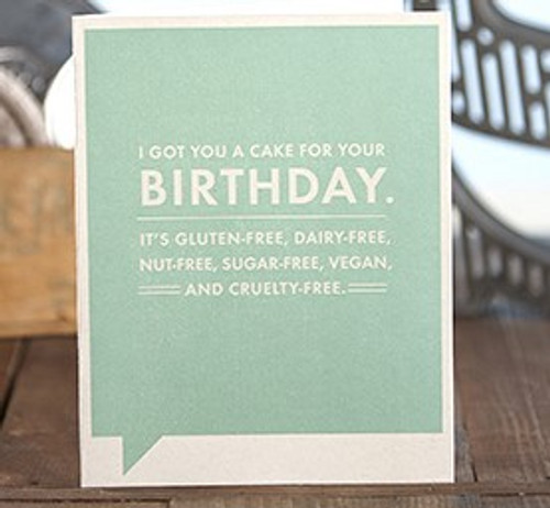 Birthday Card - I Got You A Cake