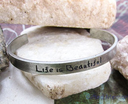 Bracelet Cuff - Life is Beautiful
