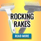 Rockin' Rakes!