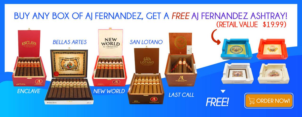 Buy any Box of AJ Fernandez get a FREE AJ Fernandez Ashtray!
