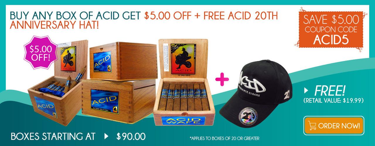 Buy any box of ACID get $5.00 OFF + FREE ACID 20TH Anniversary Hat!